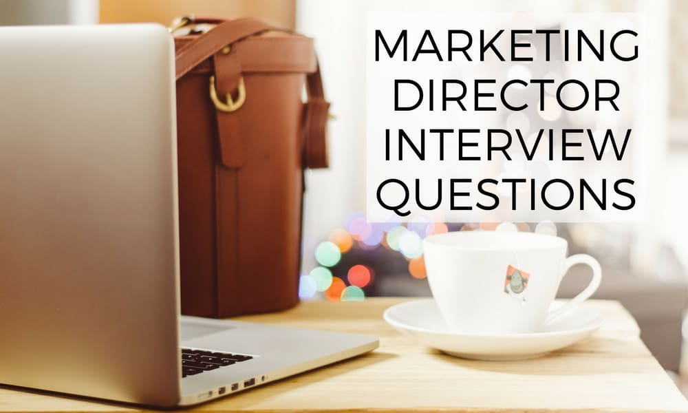 Marketing Director Interview Questions